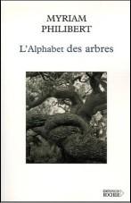l'Alphabet des arbres Myriam Philibert