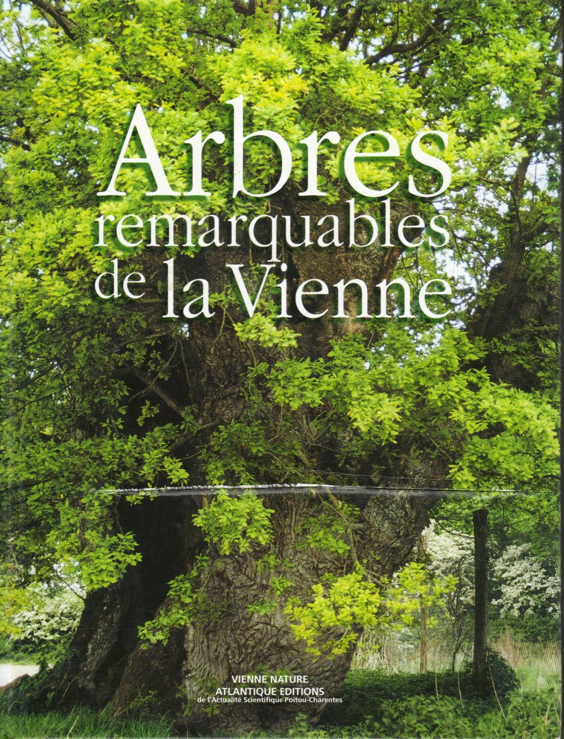 Les arbres remarquables de la vienne krapo arboricole for Habitat de la vienne chatellerault