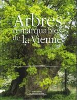 arbres remarquables de la Vienne