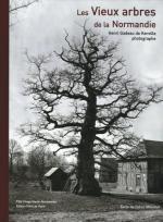 Les vieux arbres de Normandie - Henri Gadeau de Kerville