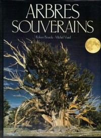 Arbres souverains - Robert Bourdu