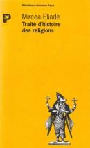 Mircea Eliade - traité histoire religion